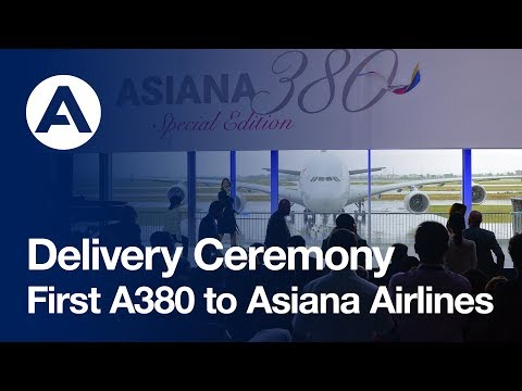 First A380 delivery to Asiana Airlines - uncut version