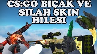 CS: GO SKI's CHEATS FOR KNIVES AND WEAPONS [TURKISH WORDS]