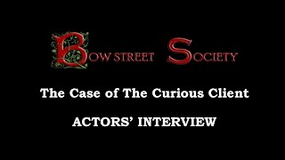 ACTORS' INTERVIEW [The Case of the Curious Client Book Trailer]