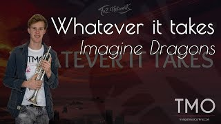 Imagine Dragons - Whatever it takes (TMO Cover)