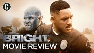 Bright Movie Review - Does It Have Any Value?