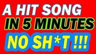 Make a hit song in 5 minutes