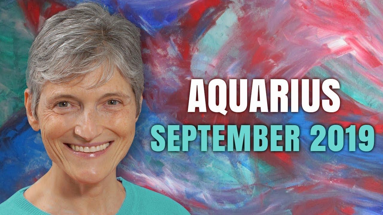 Aquarius September 2019 Astrology Horoscope Forecast