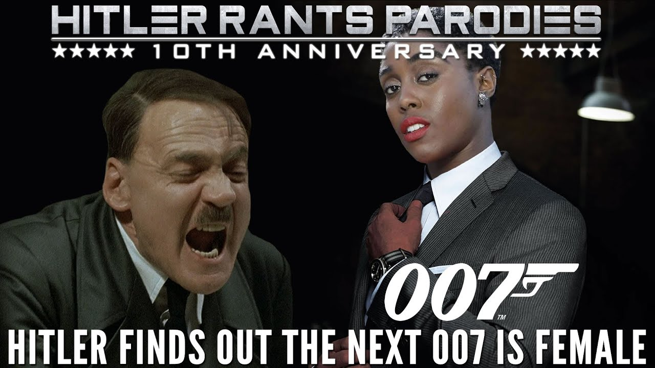 Hitler finds out the next 007 is female