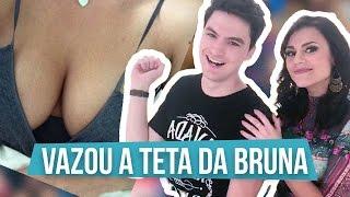 DESBOCADA - VAZOU A TETA DA BRUNA com Felipe Neto