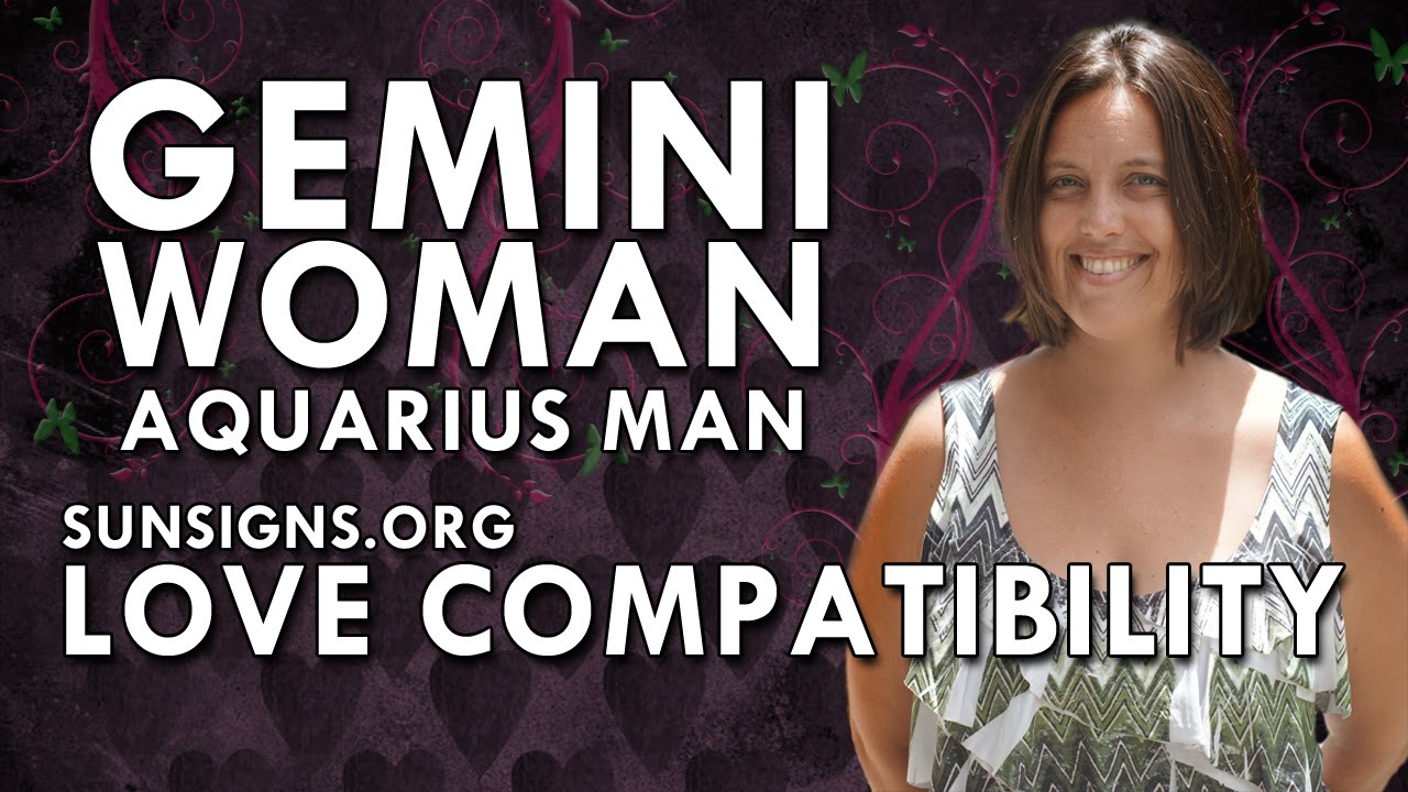 gemini woman aquarius man � a match made in heaven youtube