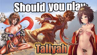 Should you play Taliyah