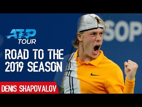 Road to the 2019 Season: EP4 Denis Shapovalov