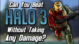 Can You Beat Halo 3 Without Taking Any Damage?