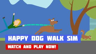 Happy Dog Walk Simulator · Game · Gameplay