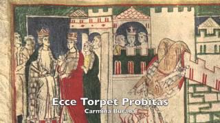 Carmina Burana (Anon.11-13th c.) - CB 3: Ecce Torpet Probitas
