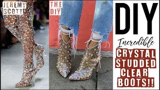 DIY: INCREDIBLE Crystal Studded Clear Boots!! - by Orly Shani