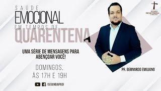 Culto de Celebração - 19/07/2020 - Saúde Emocional em Tempos de Quarentena - Pr. Honório Jr. (17H)