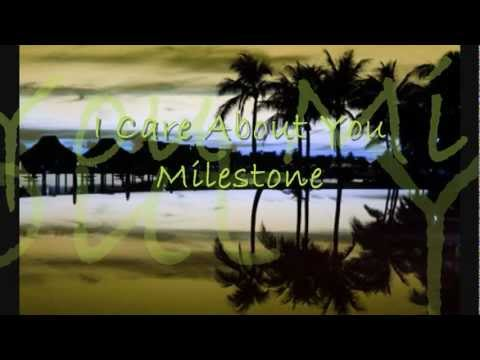 I Care 'bout You (with lyrics), Milestone [HD]