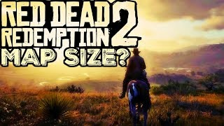 ROCKSTAR'S MOST AMBITIOUS MAP SIZE YET! (Red Dead Redemption 2)