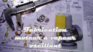 Fabrication Moteur A Vapeur Oscillant Part 1