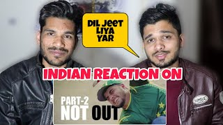 INDIAN REACT ON NOT OUT|Part 2 |Short Film For Pakhtoon Team By Our Vines & Rakx Production 2018 New
