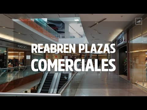 Así fue la reapertura de centros comerciales en la #NuevaNormalidad
