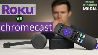 Chromecast vs Roku - Which is better in 2019? [Honest Review]