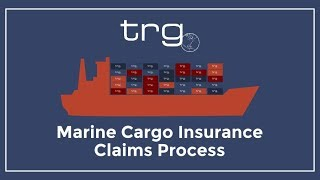 What is the Claims Process? - TRG Marine Cargo Insurance