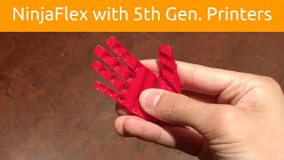 Printing NinjaFlex with Makerbot 5th Gen.