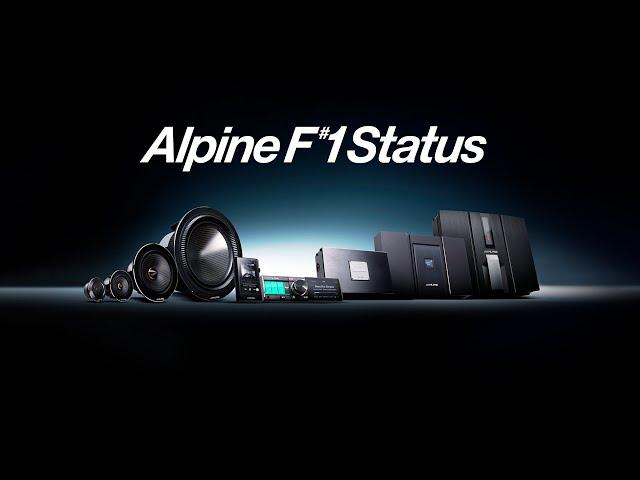 AlpineF#1Status - The Pinnacle of Car Audio