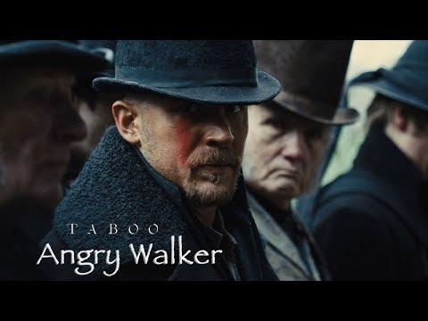 Taboo - Angry Walker by Tom Hardy