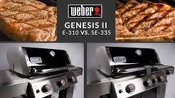 Weber Genesis II E-310 vs Weber Genesis II SE-335 Special Edition | Grill vs Grill