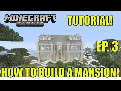 How to Build a Mansion! Step by Step Tutorial! Ep  1