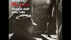 Georges Simenon - Maigret stellt eine Falle (Komplettes Hörbuch)