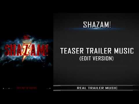 SHAZAM! - Comic-Con Teaser Trailer Music   Trailer Edit Version