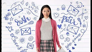 To All the Boys I've Loved Before Soundtrack list all songs