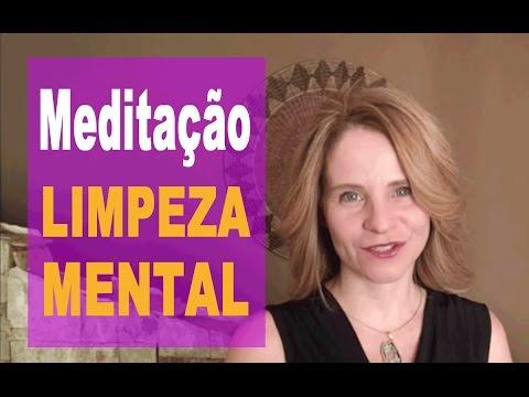 Meditação Para Limpar A Confusão Mental