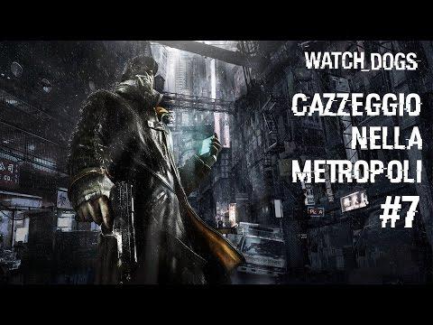 Watch Dogs - Cazzeggio Nella Metropoli #7 - Fuga Dalla Polizia w/ Rockfeller Best