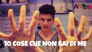 10 COSE CHE NON SAI DI ME | Antony Di Francesco