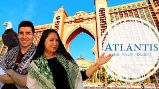 Atlantis The Palm Review 2017 - Must See in Dubai