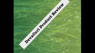 DevaCurl Hair Products Review on Type 4 Hair