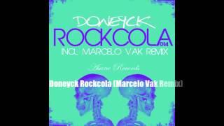 Doneyck Rockcola (Marcelo Vak  Remix)
