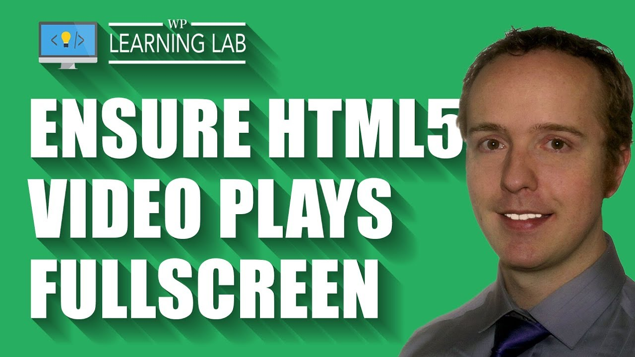 HTML5 Video Fullscreen - Set It Up With This Embed Code And Tutorial