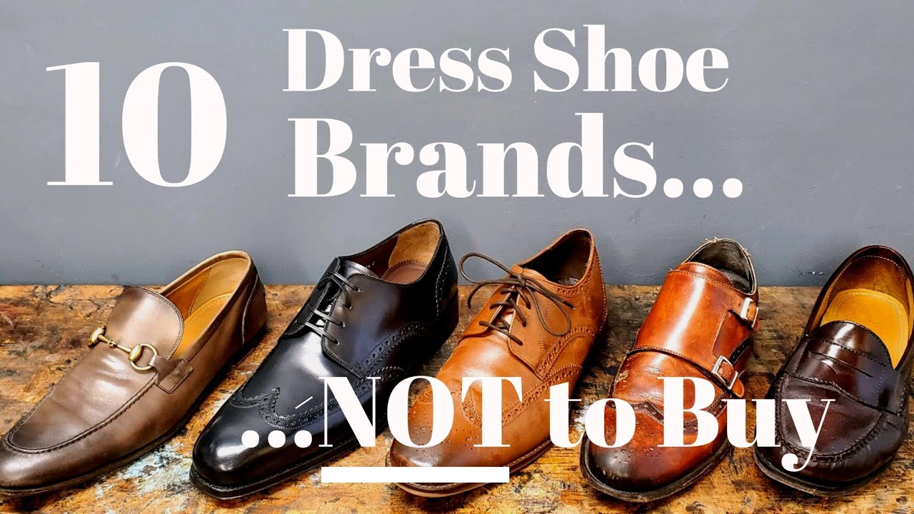 10 Brands of Men's Dress Shoes to Avoid