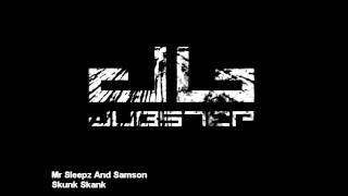 Mr Sleepz And Samson- Skunk Skank