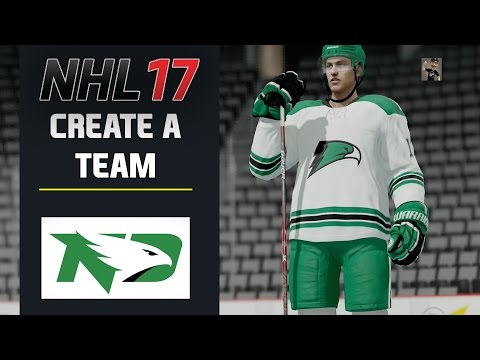 NHL 17 Create A Team - UNIVERSITY OF NORTH DAKOTA