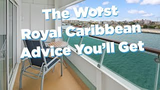 The Worst Royal Caribbean Advice You'll Get