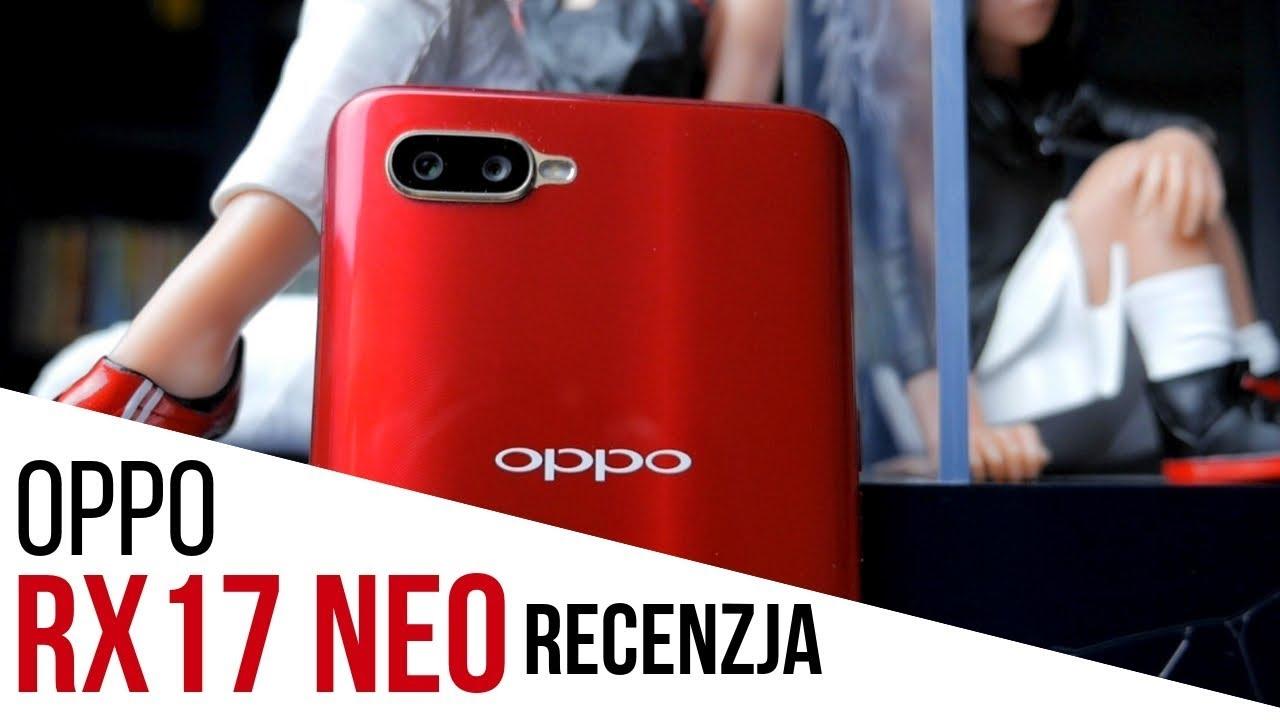 Oppo RX17 Neo: Czy warto kupić średniaka od Oppo?