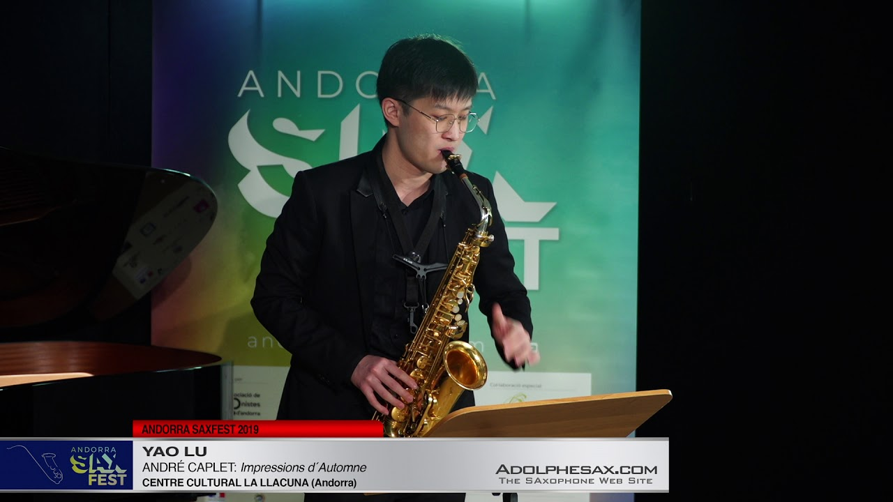 Andorra SaxFest 2019 1st Round   Yao Lu   Impressions d´Automne by Andre Caplet