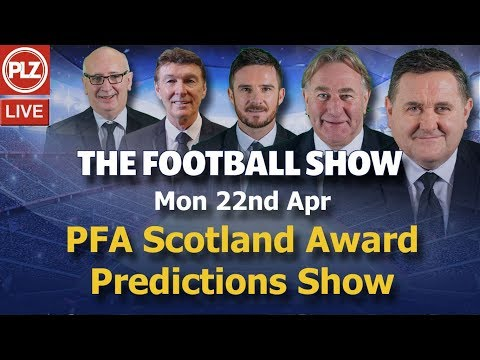 PFA Awards Predictions - Football Show - 22nd April 2019