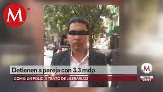 Detienen a pareja en Polanco con 3.3 mdp
