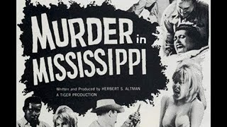 Murder In Mississippi -  Full Movie  (1965)