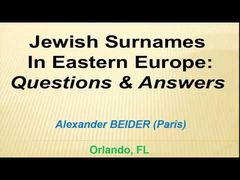 28913   Q&A on Ashkenazi Surnames with Dr  Alexandre Beider