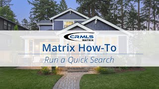 [Matrix How-To] Run a Quick Search
